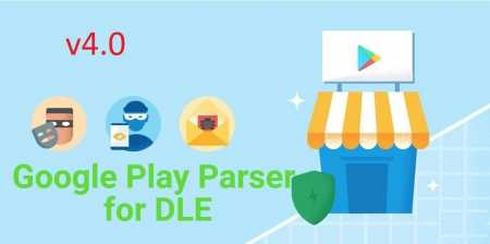Google Play Parser v4.0 | DLE (Multilanguage: Ru|ENG)